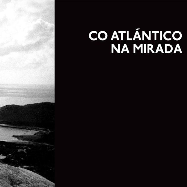 Con el corazón en el ojo. Atlántico